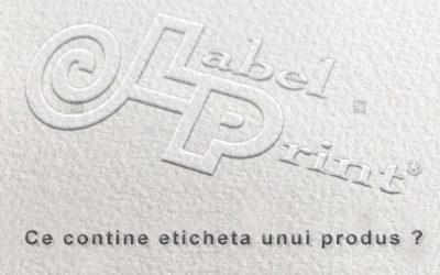 Ce trebuie să conțină eticheta produsului și care sunt prevederile legale – ep.1